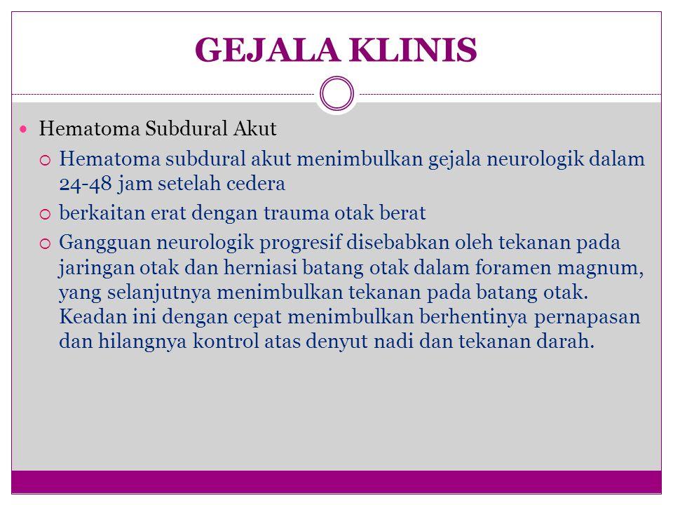 GEJALA KLINIS Hematoma Subdural Akut