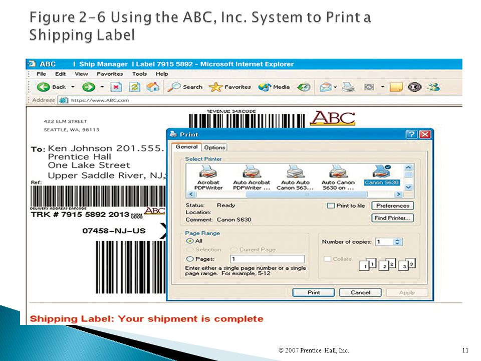 Figure 2-6 Using the ABC, Inc. System to Print a Shipping Label