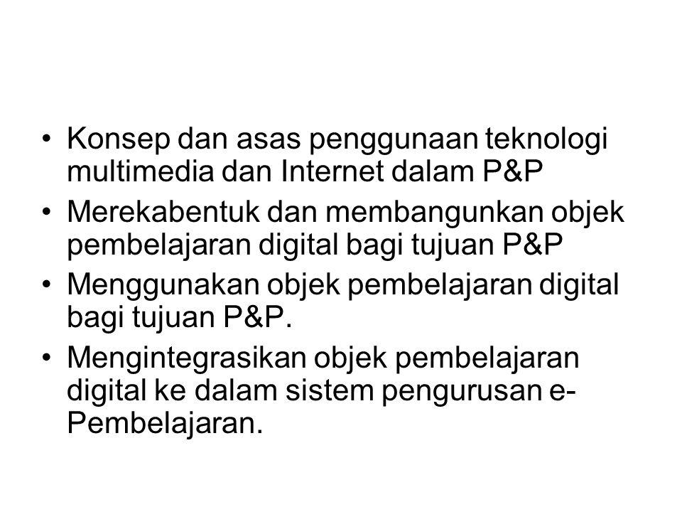 Konsep dan asas penggunaan teknologi multimedia dan Internet dalam P&P