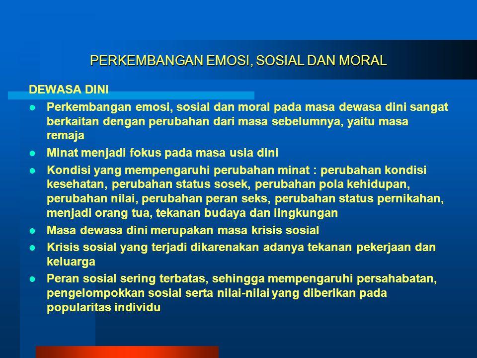 PERKEMBANGAN EMOSI, SOSIAL DAN MORAL