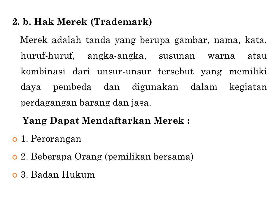 2. b. Hak Merek (Trademark)