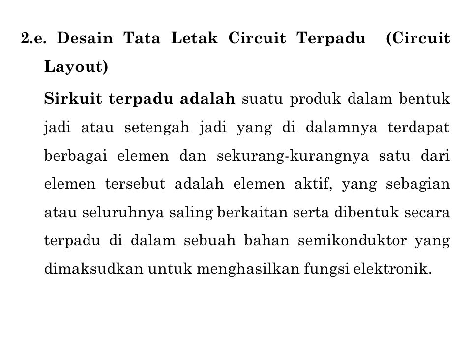 2.e. Desain Tata Letak Circuit Terpadu (Circuit Layout)