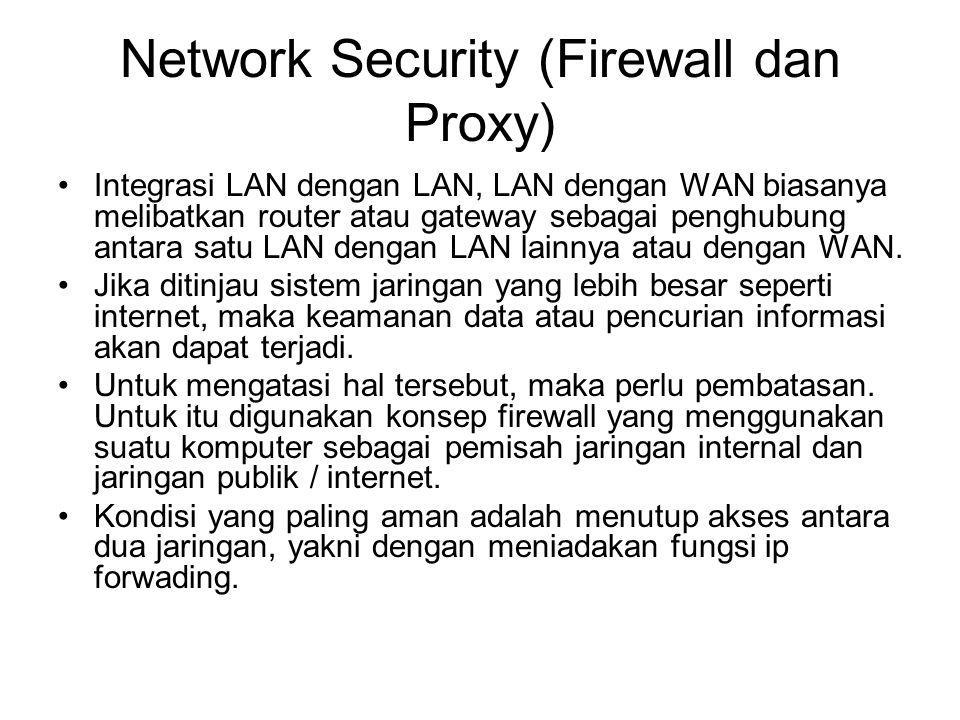 Network Security (Firewall dan Proxy)