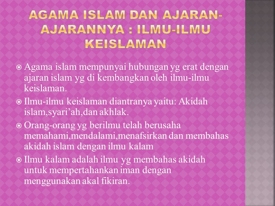 AGAMA ISLAM DAN AJARAN-AJARANNYA : ILMU-ILMU KEISLAMAN