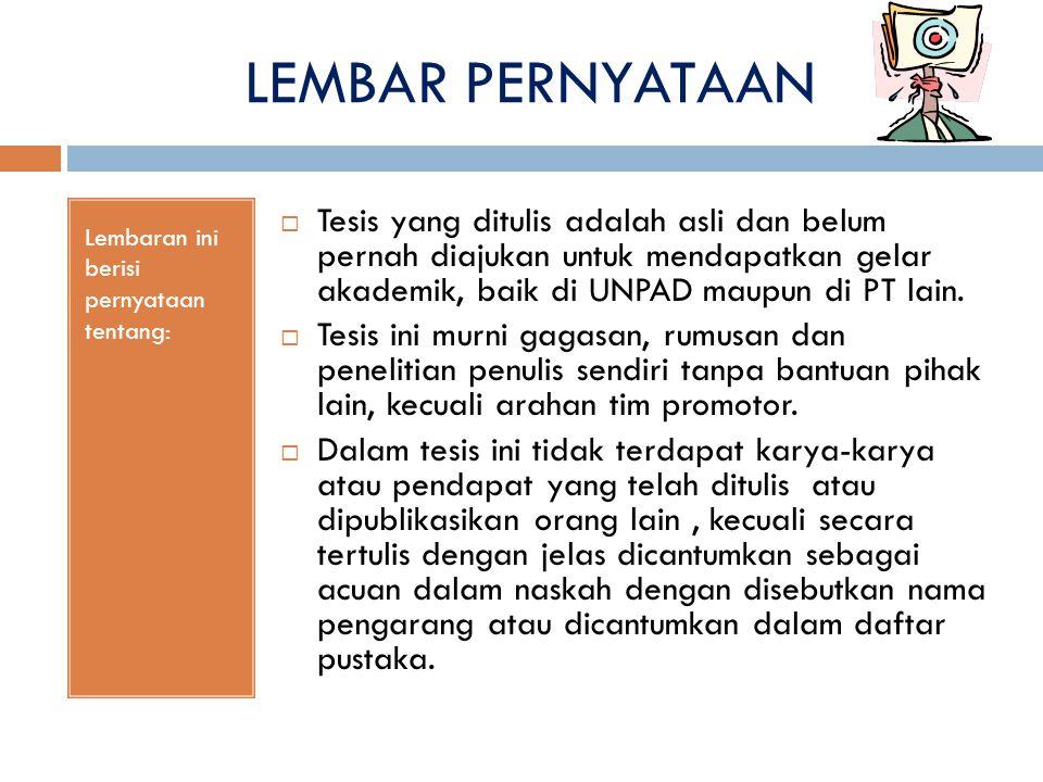 LEMBAR PERNYATAAN Lembaran ini berisi pernyataan tentang:
