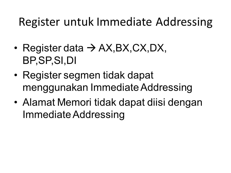 Register untuk Immediate Addressing