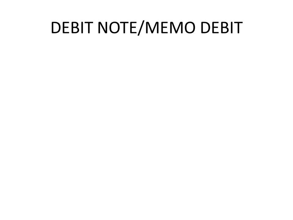 DEBIT NOTE/MEMO DEBIT