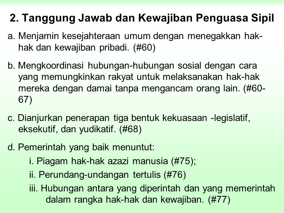 2. Tanggung Jawab dan Kewajiban Penguasa Sipil
