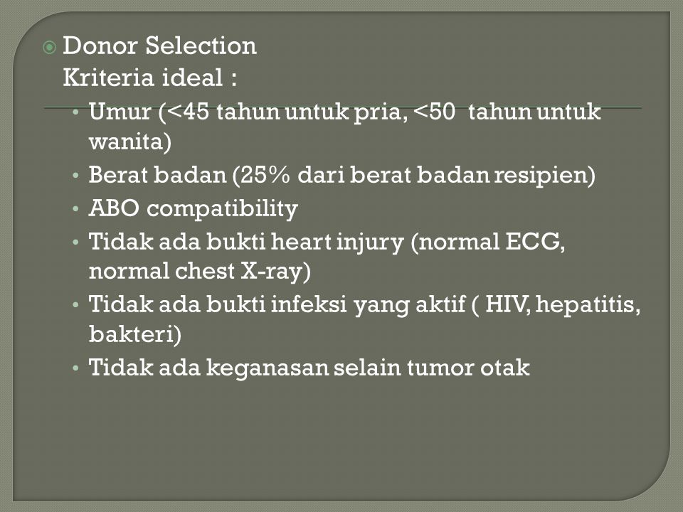 Donor Selection Kriteria ideal :