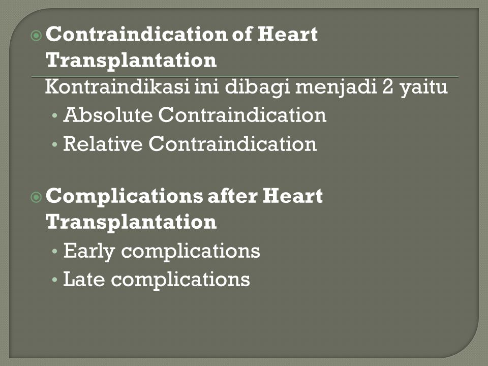 Contraindication of Heart Transplantation