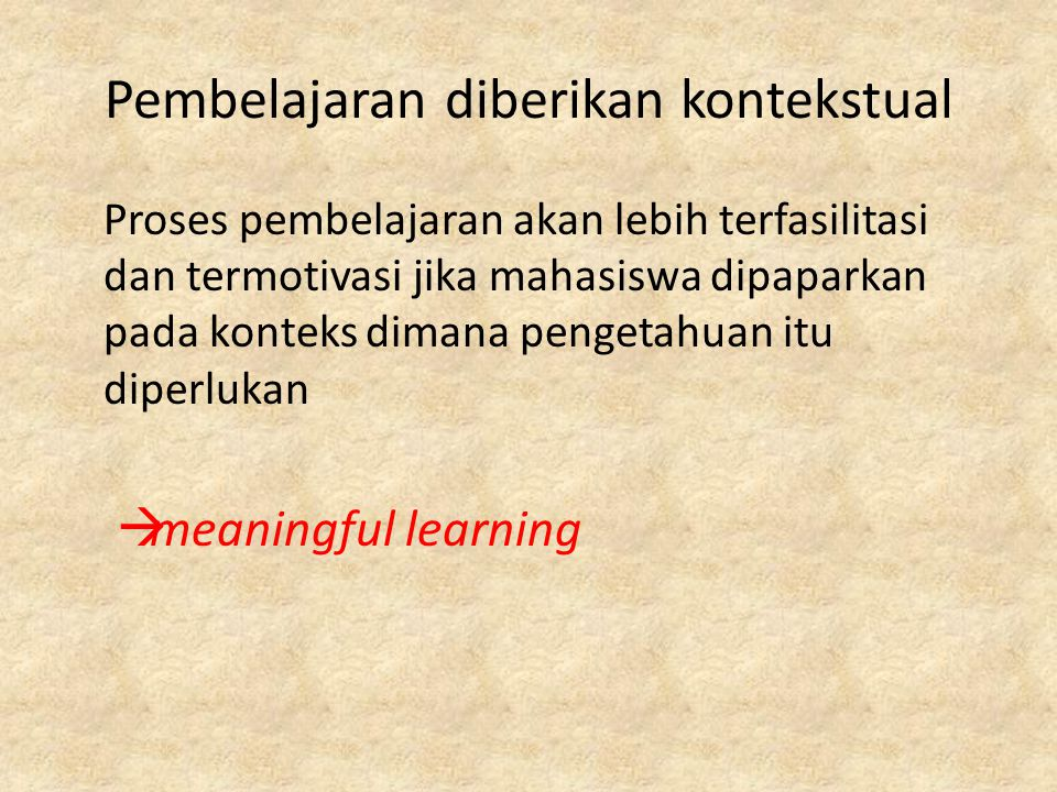 Pembelajaran diberikan kontekstual