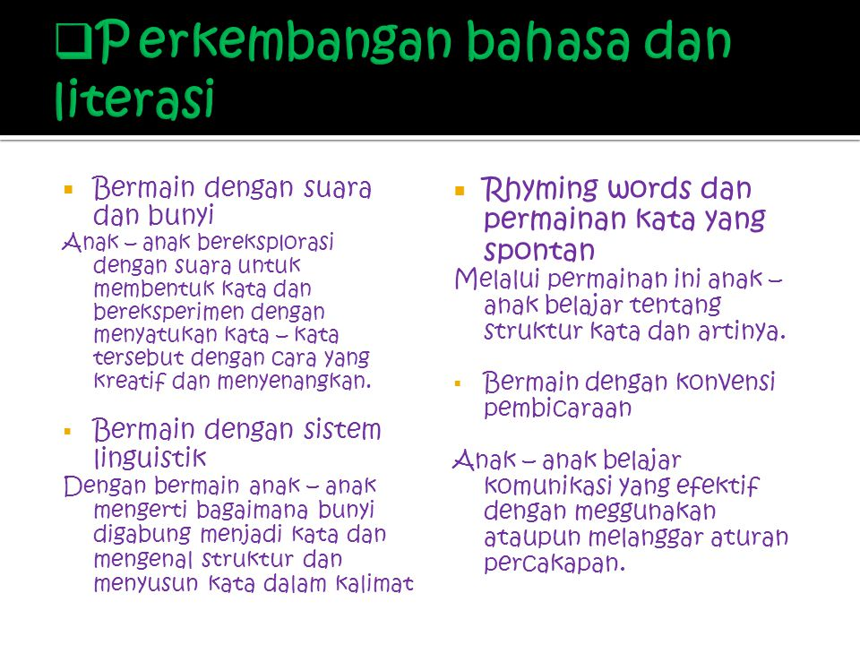 P erkembangan bahasa dan literasi