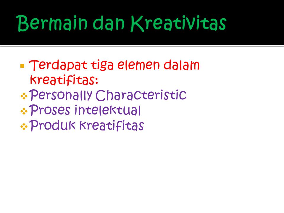 Bermain dan Kreativitas
