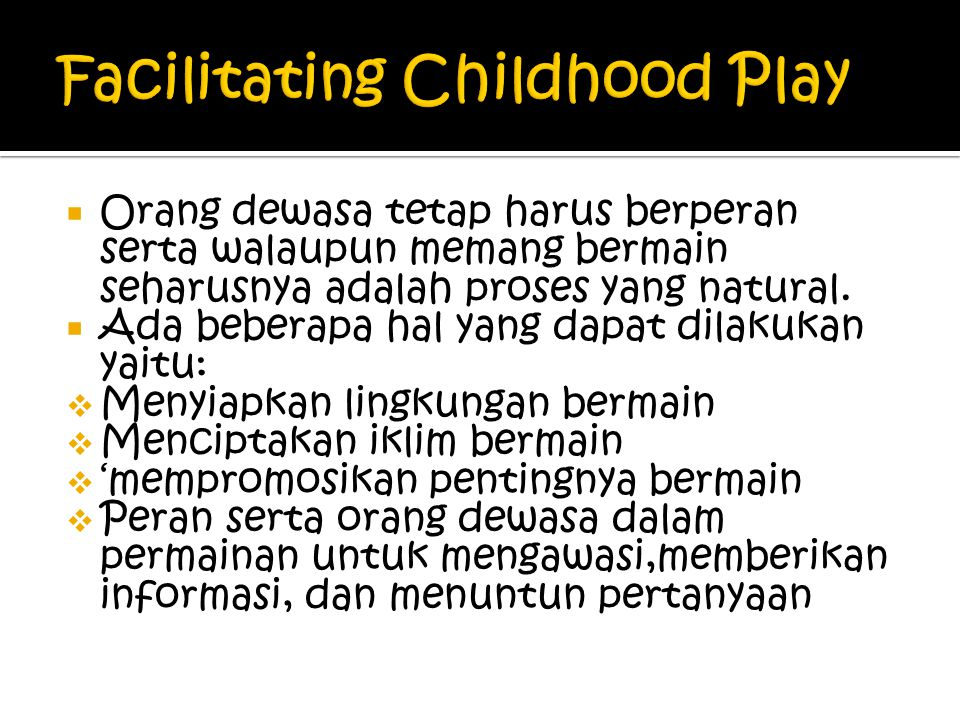 Facilitating Childhood Play