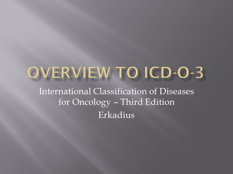 International Classification of Diseases for Oncology – Third Edition