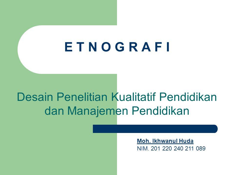 Desain Penelitian Kualitatif Pendidikan dan Manajemen Pendidikan