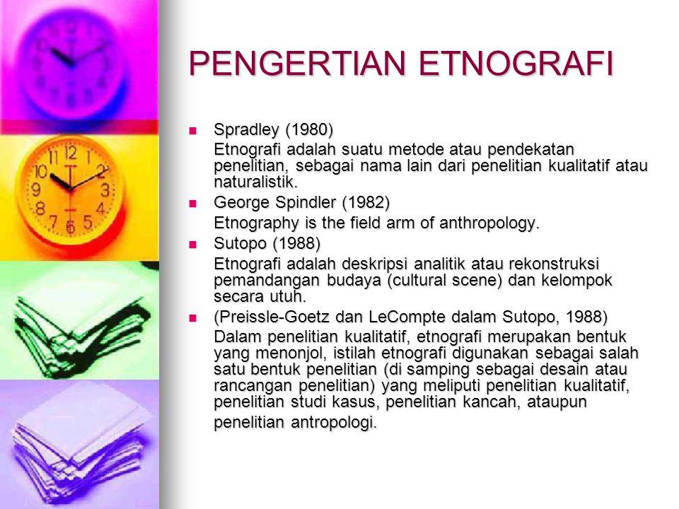 PENGERTIAN ETNOGRAFI Spradley (1980)