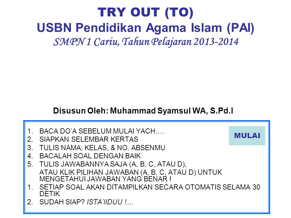 Disusun Oleh: Muhammad Syamsul WA, S.Pd.I