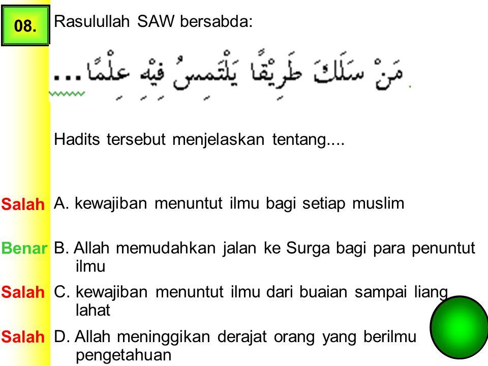 A. kewajiban menuntut ilmu bagi setiap muslim