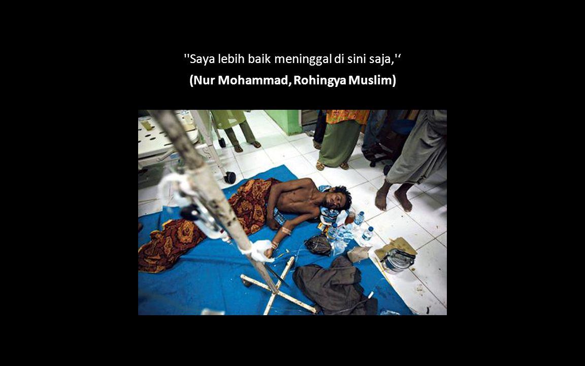 (Nur Mohammad, Rohingya Muslim)