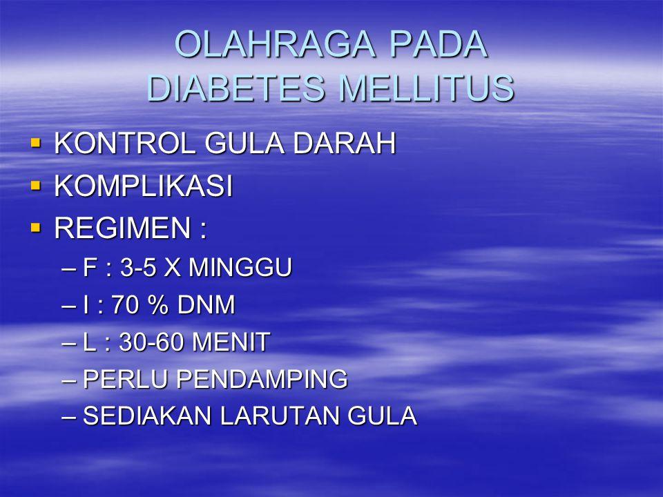 OLAHRAGA PADA DIABETES MELLITUS