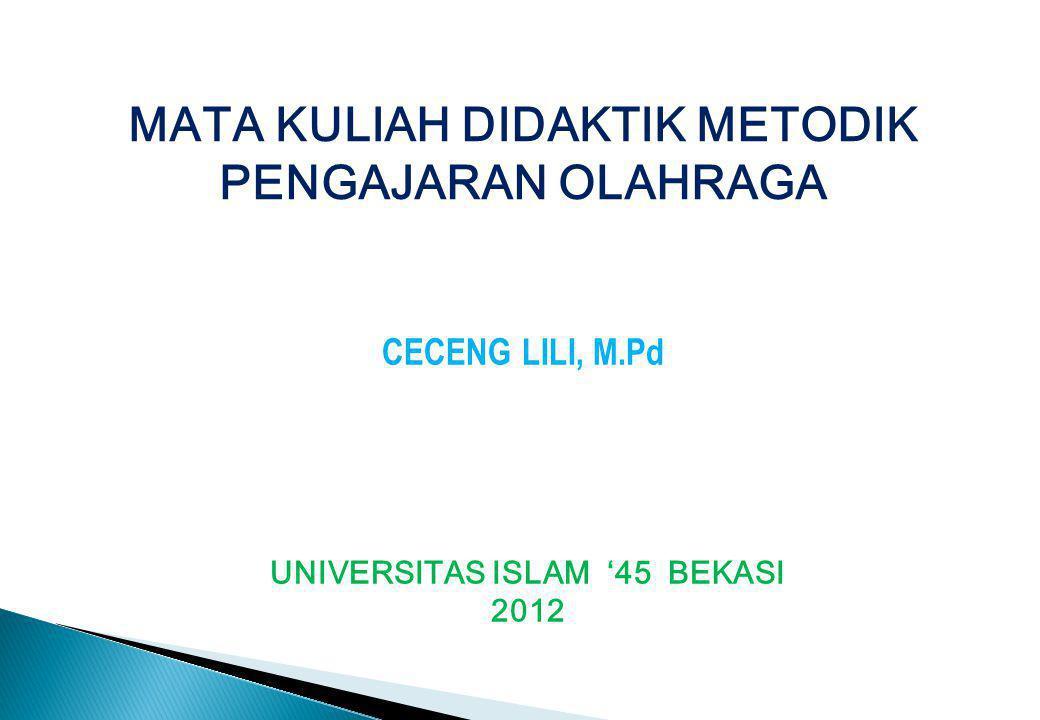 MATA KULIAH DIDAKTIK METODIK UNIVERSITAS ISLAM '45 BEKASI