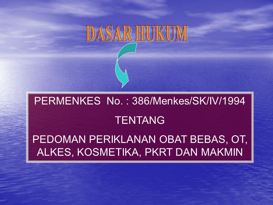 DASAR HUKUM PERMENKES No. : 386/Menkes/SK/IV/1994 TENTANG