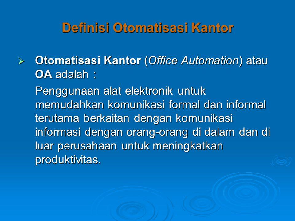 Definisi Otomatisasi Kantor