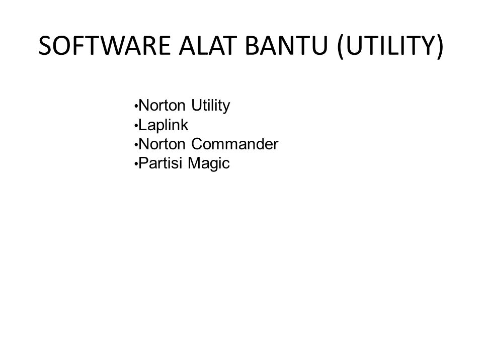 SOFTWARE ALAT BANTU (UTILITY)