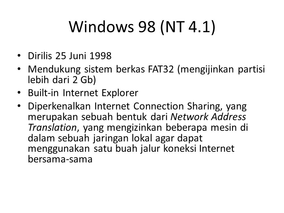 Windows 98 (NT 4.1) Dirilis 25 Juni 1998