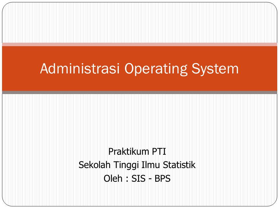 Administrasi Operating System