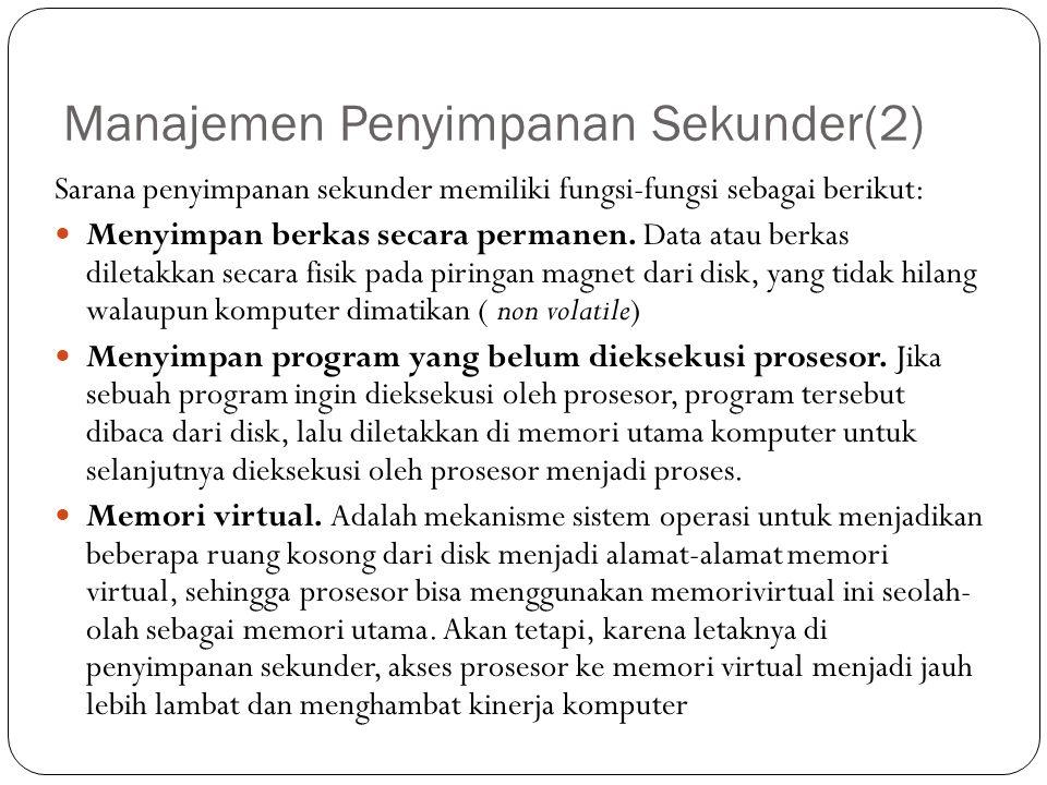 Manajemen Penyimpanan Sekunder(2)