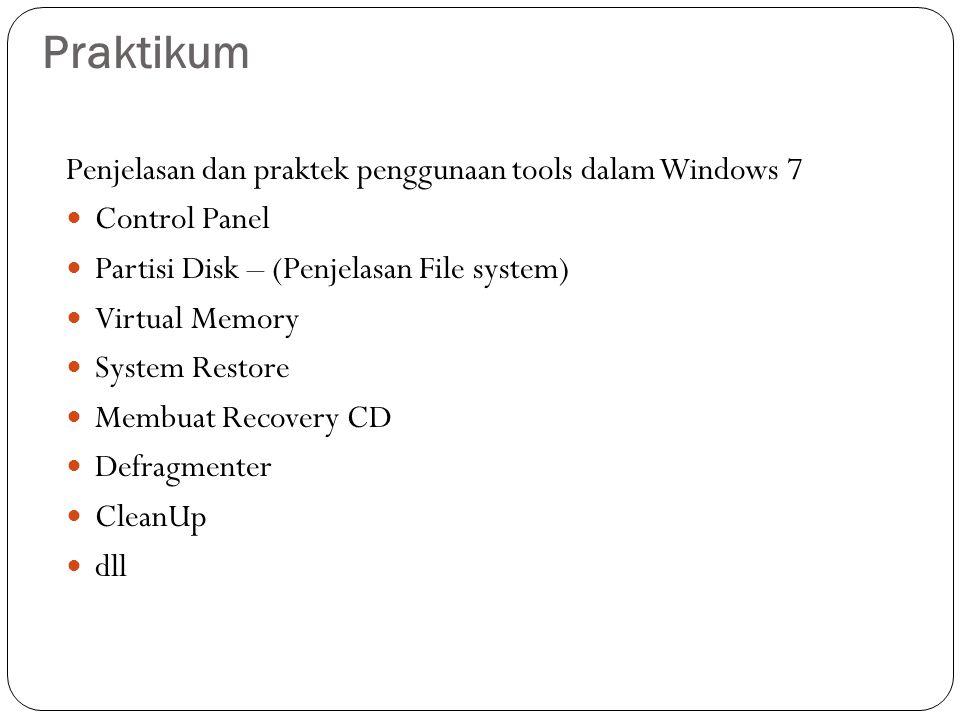 Praktikum Penjelasan dan praktek penggunaan tools dalam Windows 7