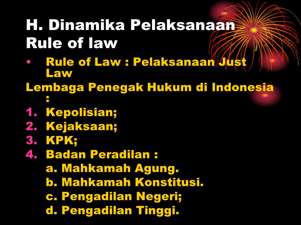 H. Dinamika Pelaksanaan Rule of law