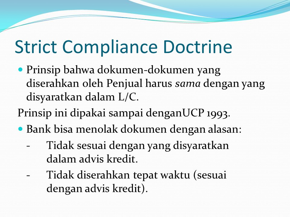 Strict Compliance Doctrine
