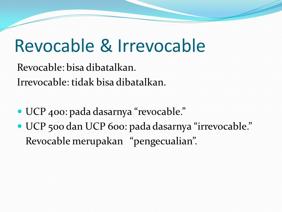 Revocable & Irrevocable