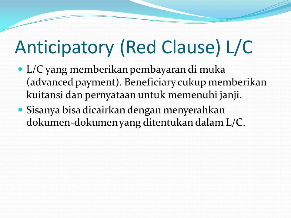 Anticipatory (Red Clause) L/C