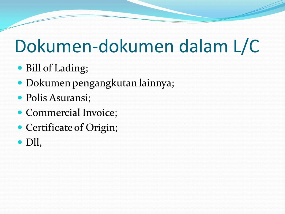 Dokumen-dokumen dalam L/C