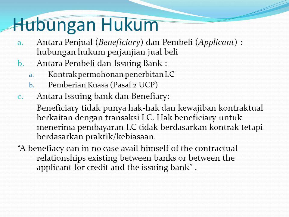Hubungan Hukum Antara Penjual (Beneficiary) dan Pembeli (Applicant) : hubungan hukum perjanjian jual beli.