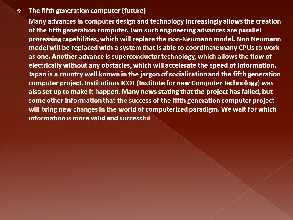 The fifth generation computer (future)