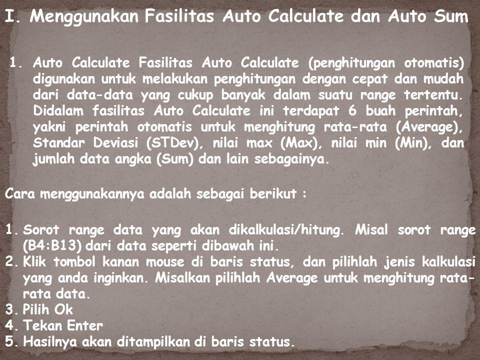 I. Menggunakan Fasilitas Auto Calculate dan Auto Sum