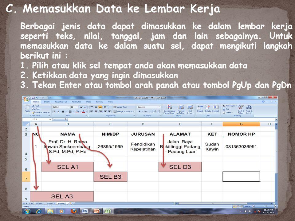 C. Memasukkan Data ke Lembar Kerja