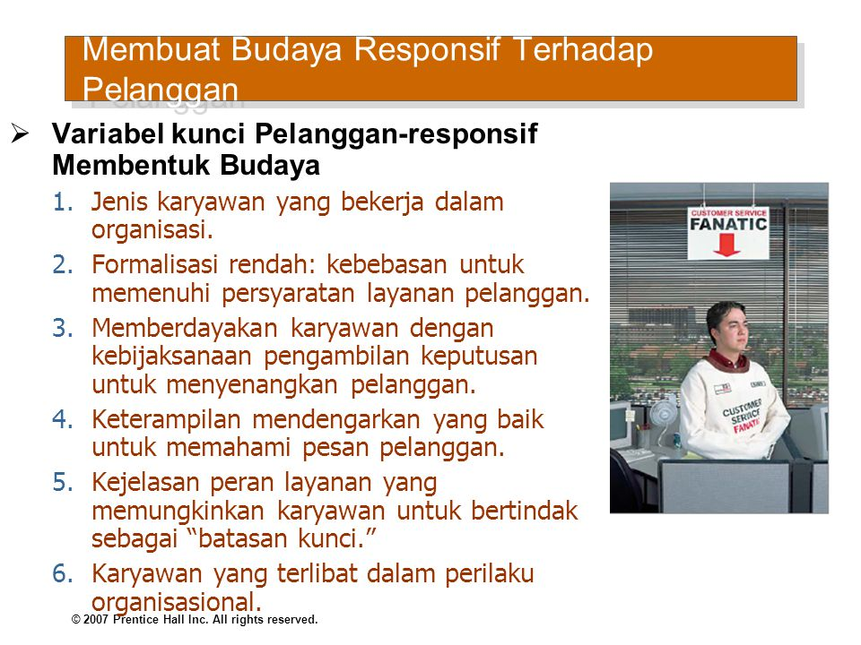 Membuat Budaya Responsif Terhadap Pelanggan (cont d)