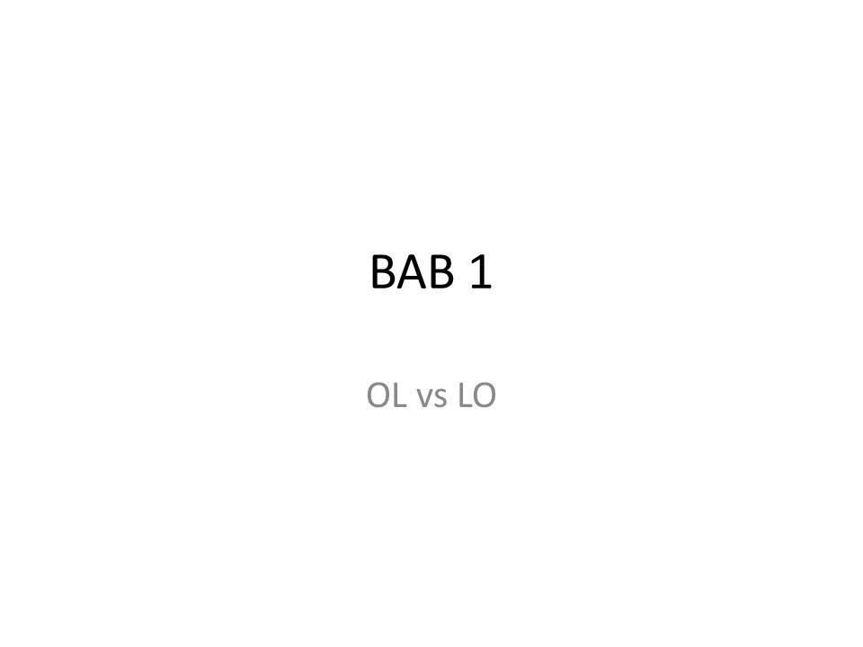 BAB 1 OL vs LO