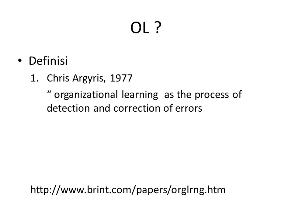 OL Definisi Chris Argyris, 1977