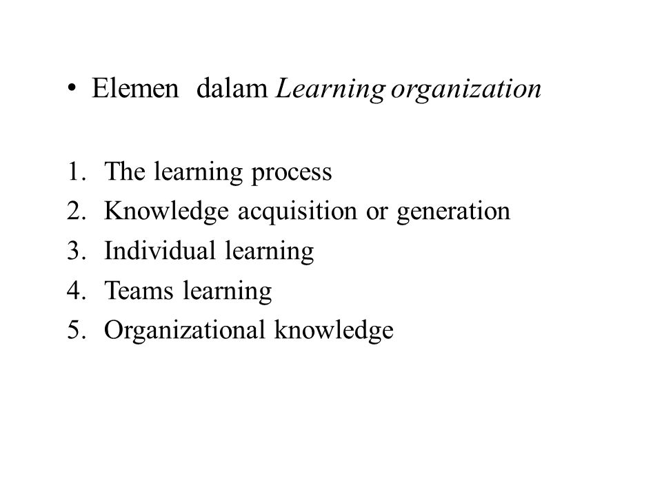 Elemen dalam Learning organization