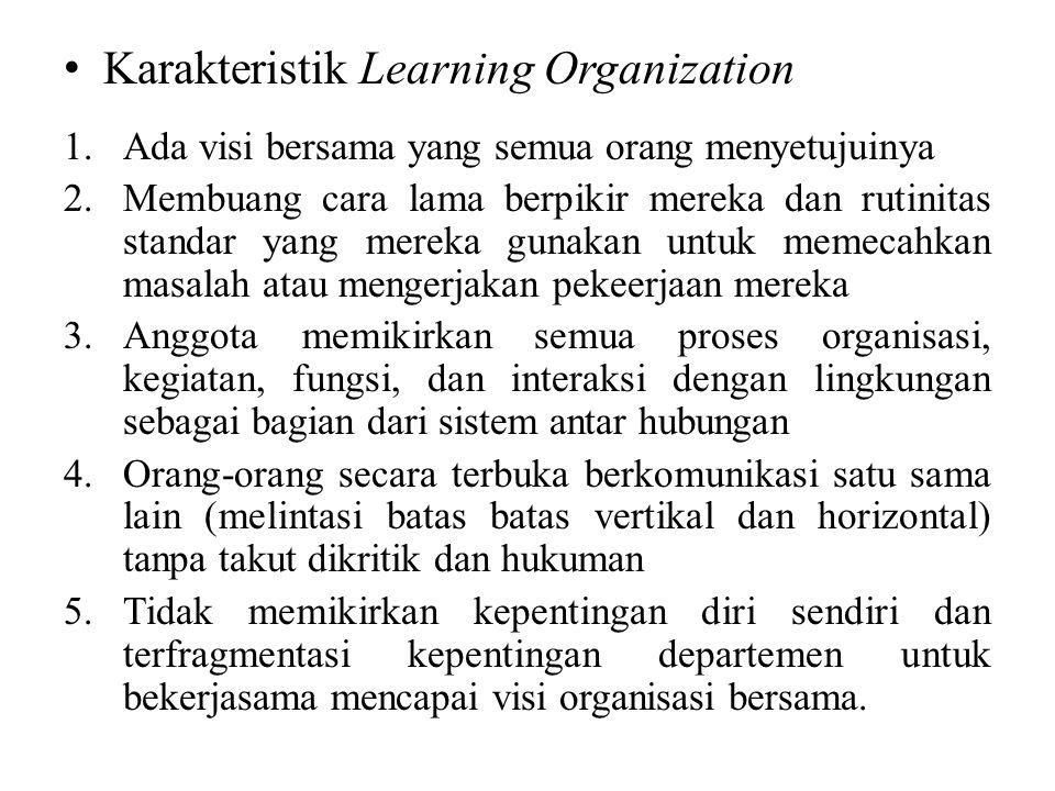 Karakteristik Learning Organization
