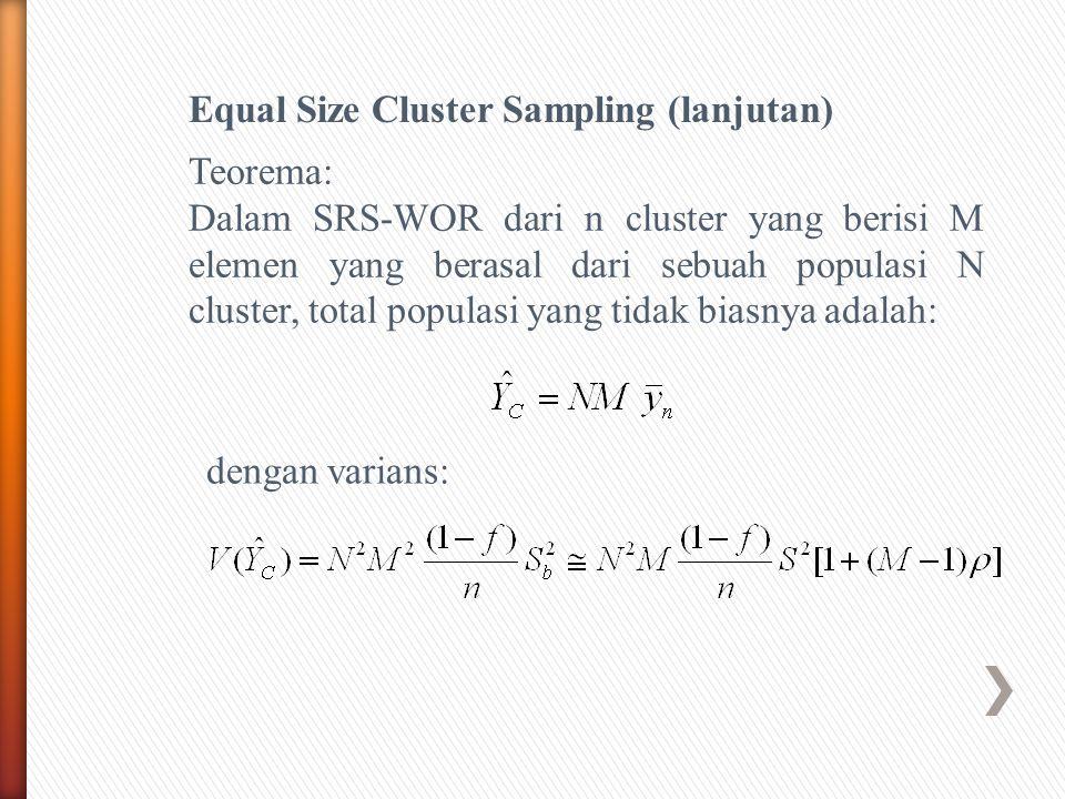 Equal Size Cluster Sampling (lanjutan)