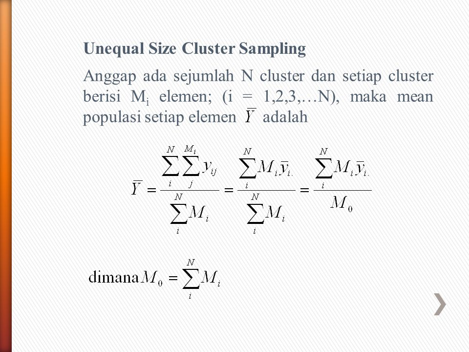 Unequal Size Cluster Sampling