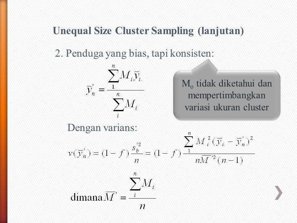 Mo tidak diketahui dan mempertimbangkan variasi ukuran cluster